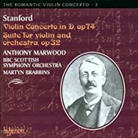 The Romantic Violin Concerto, Vol. 2 Stanford by Anthony Marwood (2001-01-19)