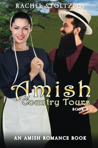 Download Amish Country Tours: An Amish of Lancaster County Saga 1522976531