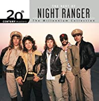 20th Century Masters: The Millennium Collection: Best Of Night Ranger by Night Ranger (2000-07-18)