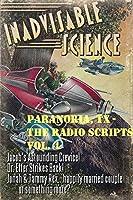 Paranoria, TX - The Radio Scripts Vol. 4