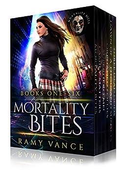 Mortality Bites - Boxed Set (Books 1 - 6): An Urban Fantasy Epic Adventure by [Vance, Ramy, Vance, R. E.]