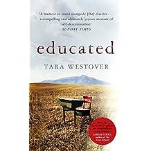 Educated:  A remarkable memoir' - Barack Obama