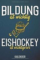 Kalender: 2020 A5 1 Woche 2 Seiten - 110 Seiten - Bildung ist wichtig Eishockey