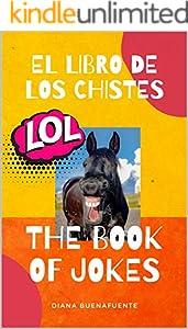 LOL: The Book of Jokes. El Libro de los Chistes (Spanish Edition)