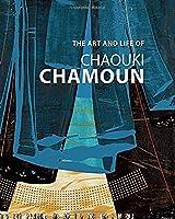 The Art and Life of Chaouki Chamoun