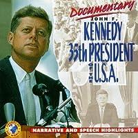 Documentary: John F. Kennedy 35th President U.S.A.
