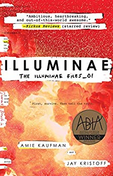 Illuminae: The Illuminae Files_01 by [Kaufman, Amie, Kristoff, Jay]