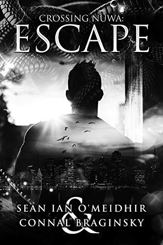 Escape (Crossing Nüwa Book 1) (English Edition)