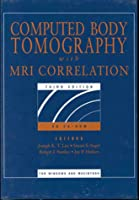 Computed Body Tomography with MRI Correlation (Electronic Resources from Tki Medcon, Inc.)