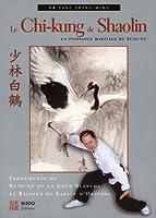 Le chi-kung de shaolin