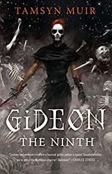 Gideon the Ninth by [Muir, Tamsyn]