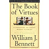 Book of Virtues: A Treasury of Great Moral Stories
