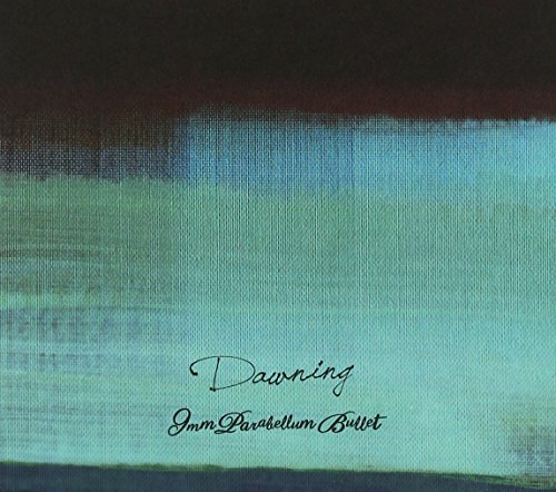 Dawning (完全生産限定盤)(DVD付)