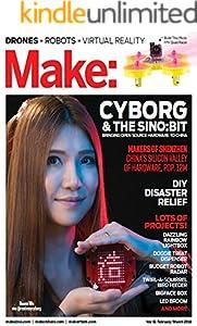 Make Magazine - Drones, Robot, Cyborg (English Edition)