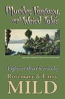 Murder, Fantasy, and Weirdtales