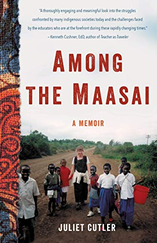 Among the Maasai: A Memoir (English Edition)