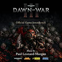 WARHAMMER 40,000: DAWN OF WAR III (OFFICIAL GAME SOUNDTRACK)