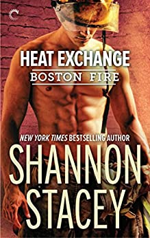 Heat Exchange (Boston Fire Book 1) by [Stacey, Shannon]