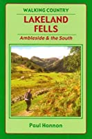 Lakeland Fells: Ambleside and the South (Walking Country S.)