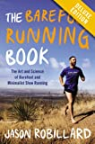 adidas ランニング The Barefoot Running Book Deluxe: The Art and Science of Barefoot and Minimalist Shoe Running