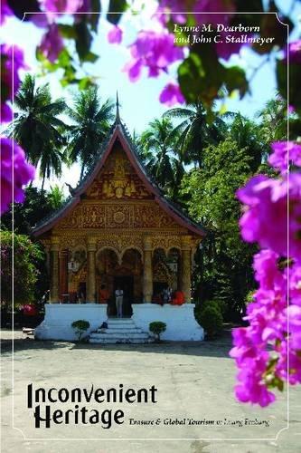 Download Inconvenient Heritage: Erasure and Global Tourism in Luang Prabang (Heritage, Tourism & Community) 1598744364