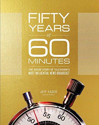 [画像:Fifty Years of 60 Minutes: The Inside Story of Television's Most Influential News Broadcast]