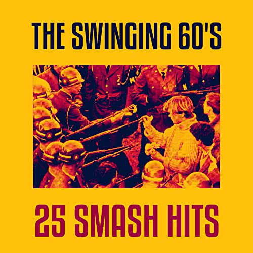 The Swinging 60's - 25 Smash Hits