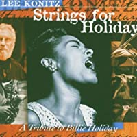 Strings for Holiday by Lee Konitz (2013-05-03)