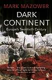 Dark Continent: Europe's Twentieth Century 画像