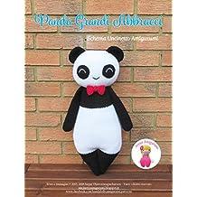 Panda Grandi Abbracci: Schema Uncinetto Amigurumi (Italian Edition)