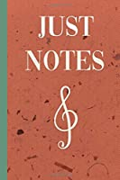 """JUST NOTES: Music and Songs 