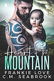 Heart of the Mountain by [Love, Frankie, Seabrook, C.M.]