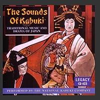 The Sounds of Kabuki - Traditional Music and Drama of Japan【CD】 [並行輸入品]