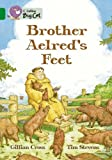 Brother Aelred's Feet (Collins Big Cat)