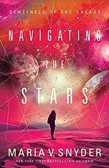 Navigating The Stars by [Snyder, Maria V.]