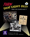 LILA:IT:Independent Plus Access:Turn That Light Out! Home Life in World War II Info Trail Independent Plus Access (LITERACY LAND)