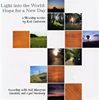 Light Into the World: Hope for a New Day