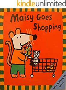 Maisy Goes shopping: Children's Fun Picture Book (English Edition)