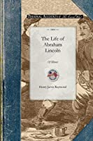 Life of Abraham Lincoln: Of Illinois (Civil War)