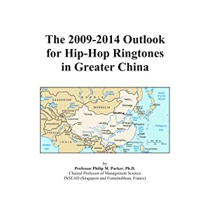 The 2009-2014 Outlook for Hip-Hop Ringtones in Greater China