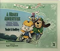 A Money Adventure: Earning, Saving, Spending, Sharing (The One and Only Common Cents Series, No 3)
