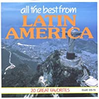 All The Best From Latin America: 20 Great Favorites