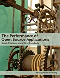 The Performance of Open Source Applications (English Edition)
