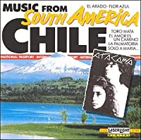 Music From South America: Chile
