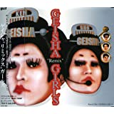 "GEISHA ""Remix"" GIRLS"