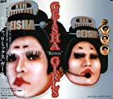 "GEISHA ""Remix"" GIRLS"