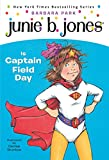 Junie B. Jones #16: Junie B. Jones Is Captain Field Day
