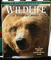 Wildlife of Western Canada