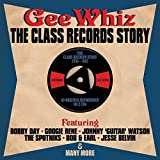 Gee Whiz : The Class Records Story 1956-1962 [Import] 画像