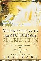 Mi experiencia con el poder de la resurrección/ Experiencing The Resurrection
